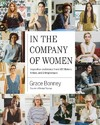 In the Company of Women - Grace Bonney (Hardcover)