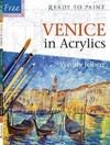 Ready to Paint: Venice In Acrylics - Wendy Jelbert (Paperback)