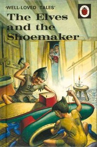 Well-Loved Tales: the Elves and the Shoemaker - Vera Southgate (Hardcover) - Cover