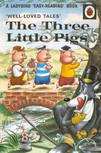 Well-Loved Tales: the Three Little Pigs - Vera Southgate (Hardcover) - Cover