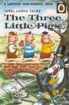 Well-Loved Tales: the Three Little Pigs - Vera Southgate (Hardcover)