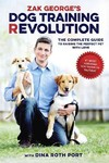 Zak George's Dog Training Revolution - Zak George (Paperback)