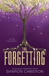The Forgetting - Sharon Cameron (Hardcover)
