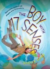 Boy With 17 Senses - Sheila Grau (Hardcover)