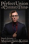 A Perfect Union of Contrary Things - Maynard James Keenan (Hardcover)