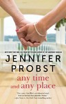 Any Time, Any Place - Jennifer Probst (Paperback)