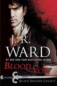Blood Vow - J. R. Ward (Hardcover)