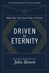 Driven by Eternity - John Bevere (Paperback)