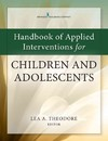 Handbook of Evidence-Based Interventions for Children and Adolescents - Lea A. Theodore (Paperback)