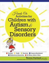 Hands-on Activities for Children With Autism & Sensory Disorders - Teresa Garland (Paperback) - Cover