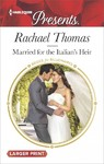 Married for the Italian's Heir - Rachael Thomas (Paperback)