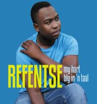 Refentse - My Hart Bly In 'n Taal (CD) - Cover