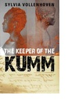 The Keeper of the Kumm - Sylvia Vollenhoven (Paperback)