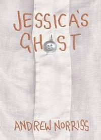 Jessica's Ghost - Andrew Norriss (Paperback) - Cover