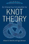 An Interactive Introduction to Knot Theory - Allison K. Henrich (Paperback)