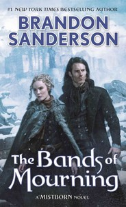 The Bands of Mourning - Brandon Sanderson (Paperback)