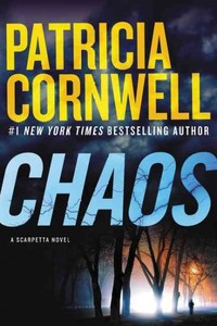 Chaos - Patricia Daniels Cornwell (Hardcover)