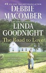 The Road to Love - Debbie Macomber (Paperback)