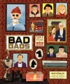 Wes Anderson Collection: Bad Dads: Art Inspired By the Films of W (Hardcover)