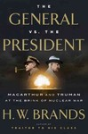 The General vs. the President - H. W. Brands (Hardcover)