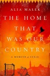 The Home That Was Our Country - Alia Malek (Hardcover)
