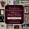 The Unofficial Guide to Crafting the World of Harry Potter - Jamie Harrington (Paperback) Cover