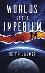 Worlds of the Imperium - Keith Laumer (Paperback)