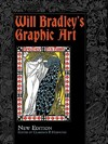 Will Bradley's Graphic Art - Will Bradley (Paperback)