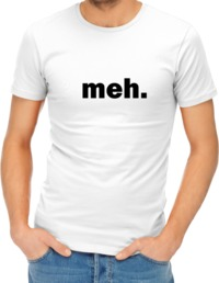 Meh Womens T-Shirt White (Large) - Cover