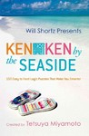 Will Shortz Presents Kenken by the Seaside - Tetsuya Miyamoto (Paperback)