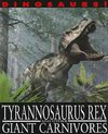 Tyrannosaurus Rex and Other Giant Carnivores - David West (Paperback)