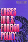 Crisis in U.S. Foreign Policy - Michael H. Hunt (Paperback)