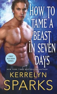 How to Tame a Beast in Seven Days - Kerrelyn Sparks (Paperback)