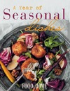 A Year of Seasonal Dishes - Food & Home Entertaining (Paperback)