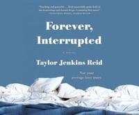 Forever, Interrupted - Taylor Jenkins Reid (CD/Spoken Word) - Cover
