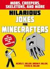 Hilarious Jokes For Minecrafters: Mobs, Creepers, Skeletons, and More (Paperback)
