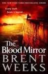 The Blood Mirror - Brent Weeks (Hardcover)
