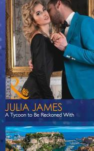 Tycoon to be Reckoned with - Julia James (Paperback) - Cover