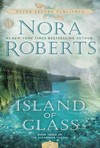 Island of Glass - Nora Roberts (Paperback)