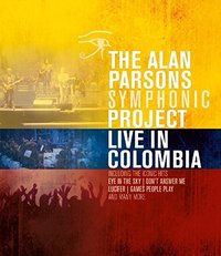 Alan Symphonic Project Parsons - Live In Columbia (Region A Blu-ray) - Cover