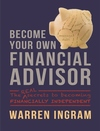 Become Your Own Financial Advisor - Warren Ingram (Paperback)