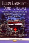 Federal Responses to Domestic Violence (Paperback)