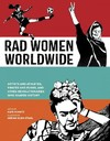 Rad Women Worldwide - Kate Schatz (Hardcover)