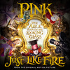 Pink - Just Like Fire (EP)