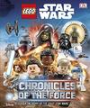 LEGO Star Wars Chronicles of the Force - DK (Hardcover)