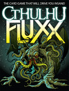Cthulhu Fluxx (Card Game)