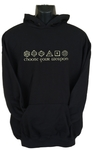 Choose Your Weapon Womens Hoodie Black (Large)