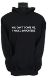 You Can'T Scare Me Womens Hoodie Black (X-Large)