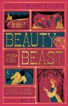 Beauty and the Beast (Illustrated With Interactive Elements) - Gabrielle-Suzanna Barbot De Villenueve (Hardcover)