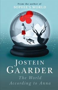 The World According to Anna - Jostein Gaarder (Paperback)